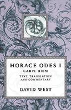 Horace Odes I: Carpe Diem by Horace