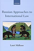 Russian Approaches to International Law by…