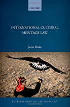 International Cultural Heritage Law…
