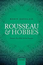 Rousseau and Hobbes: Nature, Free Will, and…
