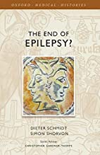 The End of Epilepsy?: A history of the…