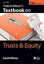 Todd & Wilson's Textbook on Trusts & Equity…