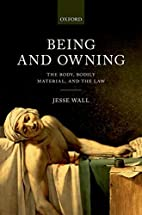 Being and Owning: The Body, Bodily Material,…