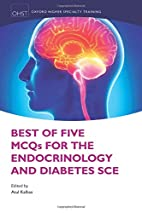 Best of Five MCQs for the Endocrinology and…