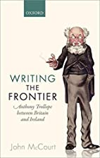 Writing the Frontier: Anthony Trollope…