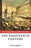 Langford, Paul: The Eighteenth Century: 1688-1815