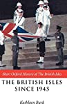 Langford, Paul: The British Isles Since 1945