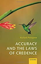 Accuracy and the Laws of Credence by Richard…
