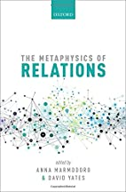 The Metaphysics of Relations (Mind…