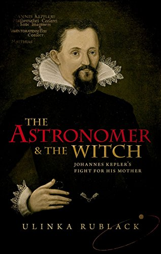 the-astronomer-and-the-witch-johannes-keplers-fight-for-his-mother
