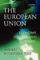 The European Union: Economy, Society, and…