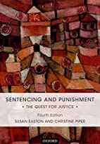 Sentencing and Punishment: The Quest for…