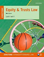 Equity and Trusts Law (Directions Series) by…