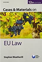 Cases and materials on EU law by Stephen…