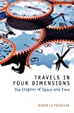 Le Poidevin, Robin: Travels in Four Dimensions: The Enigmas of Space and Time