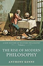 The Rise of Modern Philosophy: A New History…
