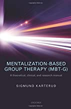 Mentalization-Based Group Therapy (MBT-G): A…