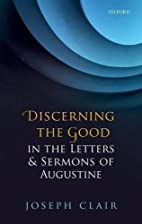 Discerning the Good in the Letters & Sermons…