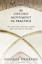 The Oxford Movement in Practice: The…