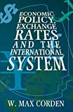 Corden, W.M.: Economic Policy, Exchange Rates and the International System