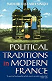 Hazareesingh, Sudhir: Political Traditions in Modern France