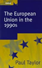 the european union in the 1990s by Paul…
