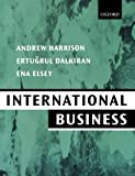 Harrison, Andrew: International Business: Global Competition from a European Perspective