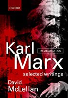 Karl Marx: Selected Writings by Karl Marx
