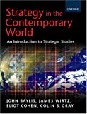 Cohen, Eliot A.: Strategy in the Contemporary World: Introduction to Strategic Studies