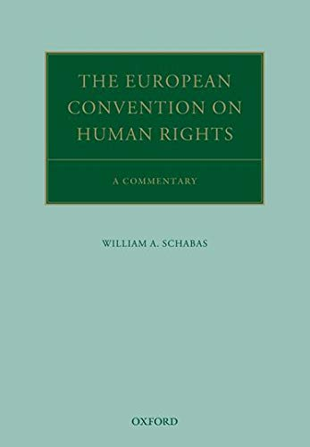 the-european-convention-on-human-rights-a-commentary-oxford-commentaries-on-international-law