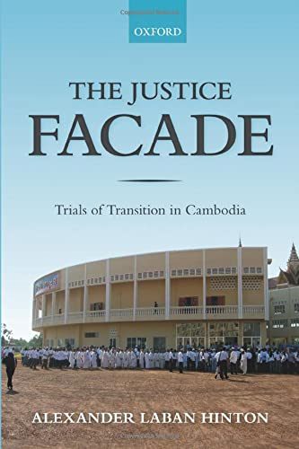 the-justice-facade-trials-of-transition-in-cambodia