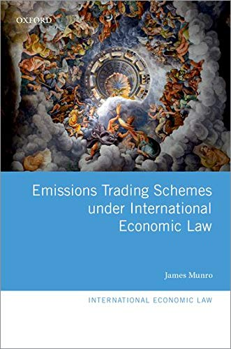 emissions-trading-schemes-under-international-economic-law-international-economic-law-series