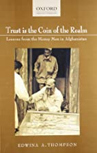 Trust is the Coin of the Realm: Lessons from…