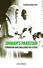 Jinnah's Pakistan : formation and challenges…