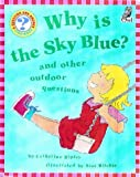 Ripley, Catherine: Why Is the Sky Blue? (Question & Answer Storybooks)