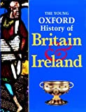 Corbishley, Mike: The Young Oxford History of Britain and Ireland (French Edition)