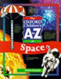 Kerrod, Robin: The Oxford Children's A to Z of Space