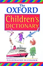The Oxford Children's Dictionary by…