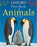 Taylor, Barbara: Oxford First Book of Animals