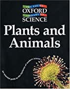 Plants and Animals by Barbara Taylor