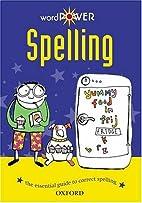 WordPower!: Spelling by John Butterworth