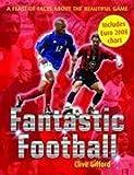 Gifford, Clive: Fantastic Football