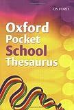 Allen, Robert: Oxford Pocket School Thesaurus 2007 (French Edition)