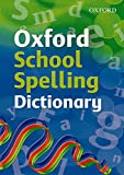 Robert Allen: Oxford School Spelling Dictionary 2008