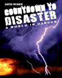 David Burnie: Countdown to Disaster