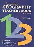 David Rose: Foundation Geography: Teachers Book: Teacher's Book