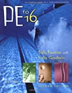 PE to 16 by Sally Fountain