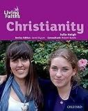 Haigh, Julie: Living Faiths Christianity Student Book