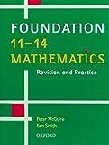 Smith, Ken: 11-14 Mathematics: Foundation Level: Revision and Practice (11-14 Mathematics: Revision & Practice)