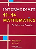 Smith, Ken: 11-14 Mathematics: Intermediate Level: Revision and Practice (11-14 Mathematics: Revision & Practice)